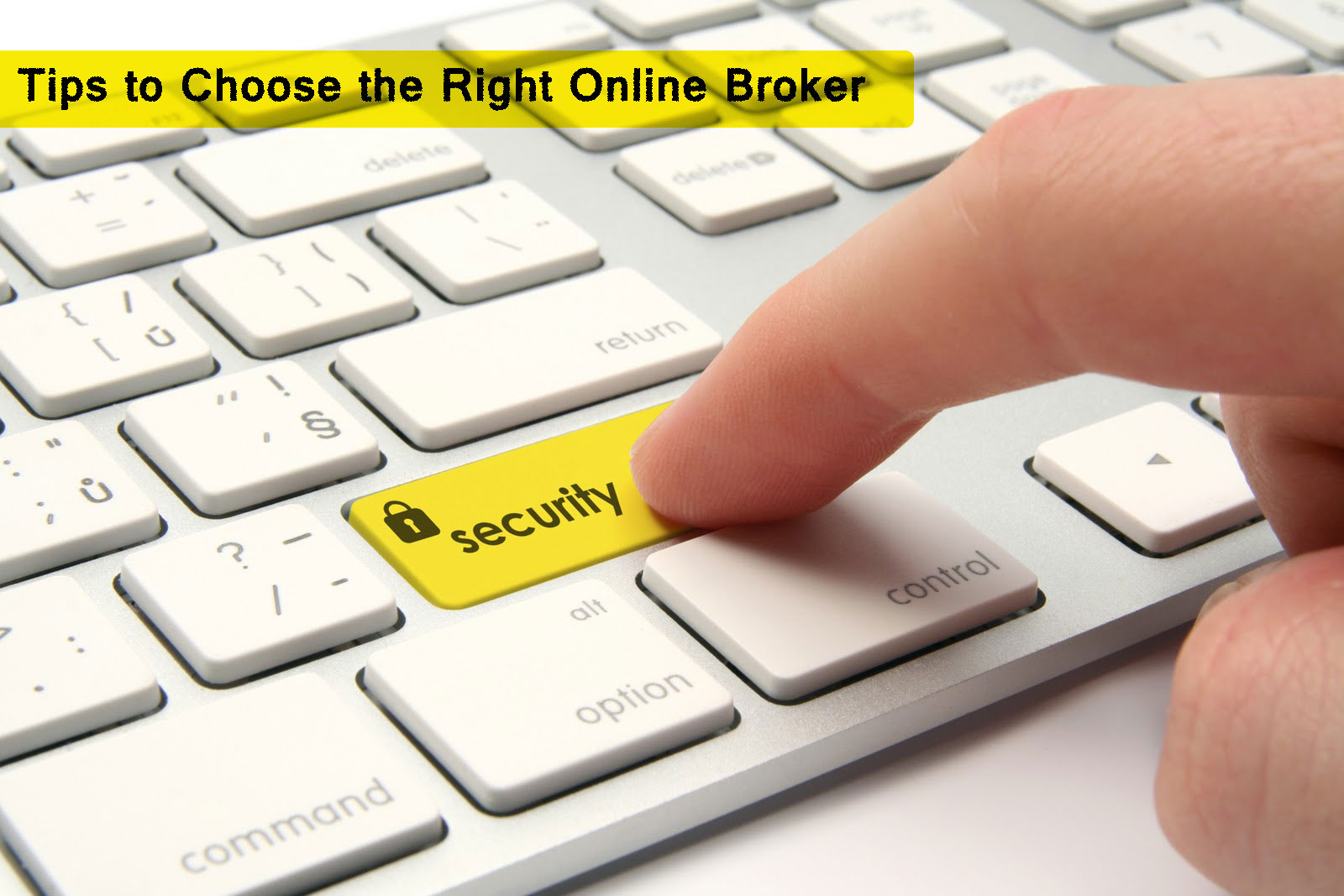 Tips To Choose The Right Online Broker!